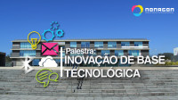 """Palestra """"Inovação de Base Tecnológica"""""""